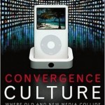 Henry Jenkins: Convergence Culture 融合文化